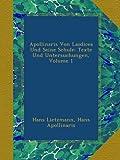 Apollinaris Von Laodicea Und Seine Schule: Texte Und Untersuchungen, Volume 1