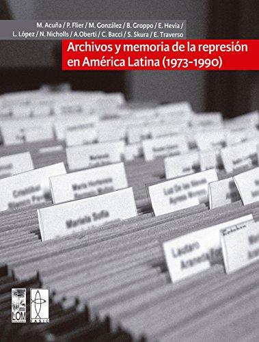 Archivos y memoria de la represión en América Latina (1973-1990) por FASIC (Varios autores)