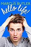 Hello Life! by Marcus Butler (2015-11-10)