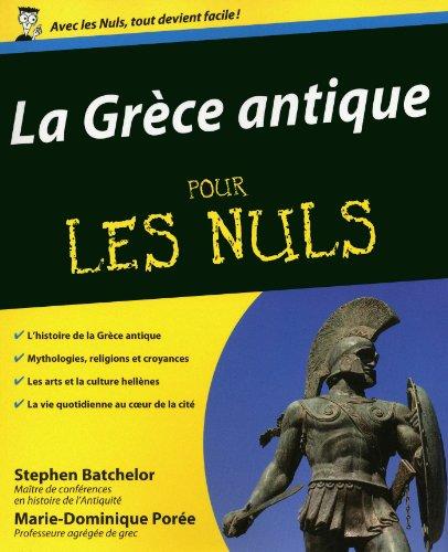 La Grèce antique pour les Nuls par Stephen BATCHELOR