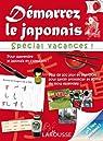 Démarrez le japonais spécial vacances par Rozenn