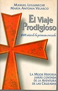 El viaje prodigioso par Manuel Leguineche