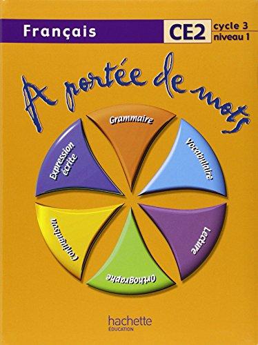 A portée de mots. Français. CE2. Per la Scuola elementare (A portee de mots)