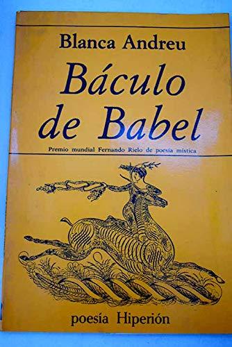 Báculo de Babel (Poesía Hiperión) por Blanca Andreu