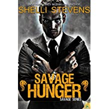 Savage Hunger by Shelli Stevens (2013-03-05)
