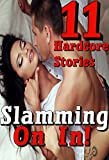 Slamming On In! 11 Hardcore Stories (English Edition)