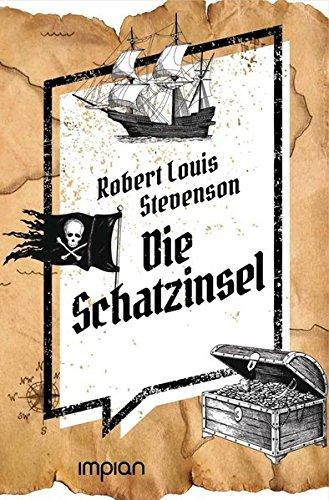 Die Schatzinsel: Ungekürzte Ausgabe (Impian Jugendklassiker)