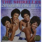 20 Greatest Hits by Shirelles (2013-02-15)