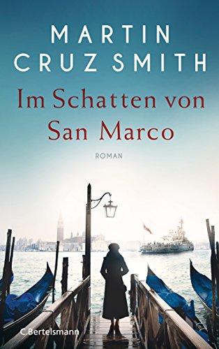 Buchseite und Rezensionen zu 'Im Schatten von San Marco: Roman' von Martin Cruz Smith
