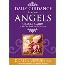 Daily Guidance From Your Angels Oracle Cards: 365 Angelic Messages.