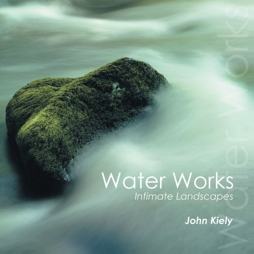 Water Works: Intimate Landscapes