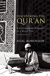 Discovering the Qur'an: A Contemporary Approach to a Veiled Text by Neal Robinson (2004-02-17)