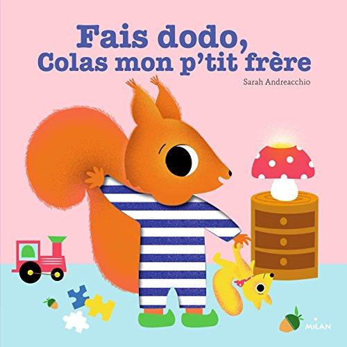Fais dodo, Colas, mon p'tit frère par Sarah Andreacchio
