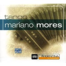 From Argentina to the World by MARIANO MORES (2006-08-11)