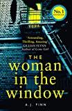 #4: The Woman in the Window: The hottest new release thriller of 2018 and a No. 1 New York Times bestseller