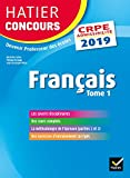 Hatier Concours CRPE 2019 - Français tome 1 - Epreuve écrite d'admissibilité