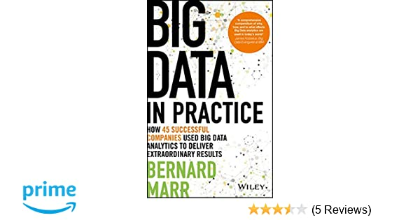 Buy big data in practice how 45 successful companies used big data buy big data in practice how 45 successful companies used big data analytics to deliver extraordinary results book online at low prices in india big data fandeluxe Choice Image