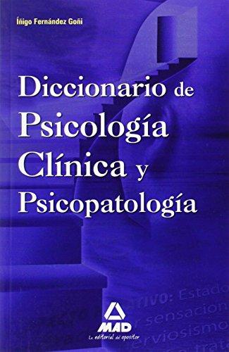 Diccionario De Psicología Clínica Y Psicopatología. por Iñigo Fernandez Goñi