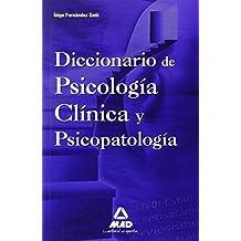 Diccionario De Psicología Clínica Y Psicopatología.