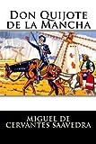 Don Quijote de la Mancha: Completo