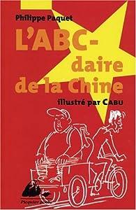 L'ABC-daire de la Chine par Philippe Paquet