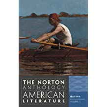 The Norton Anthology of American Literature 8e – Volume C: 1865 – 1914