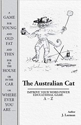The Australian Cat: IMPROVE YOUR WORD POWER EDUCATIONAL GAME. A - Z (English Edition)
