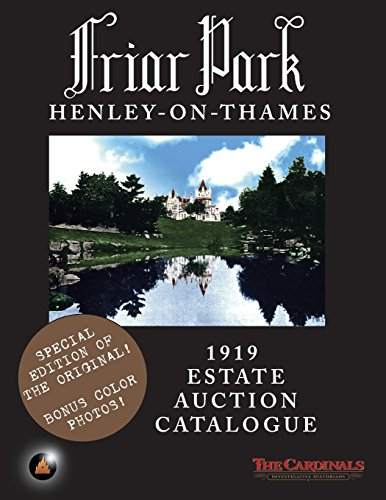 Friar Park: 1919 Estate Auction Catalogue por The Cardinals