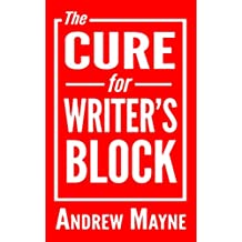 The Cure for Writer's Block (English Edition)