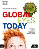 Image de Global eyes today. Per le Scuole superiori. Con CD Audio. Con e-book. Con espansione onlin