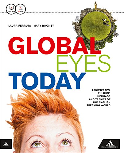 Global eyes today. Per le Scuole superiori. Con CD Audio. Con e-book. Con espansione online