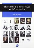 Introducció a la metodologia de la Matemàtica