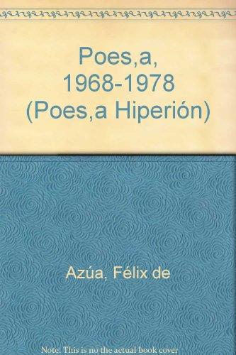 Poesía (1968-1978) (Poesía Hiperión) por Félix de Azúa