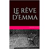 Le rêve d'Emma (French Edition)