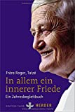 In allem ein innerer Friede: Ein Jahresbegleitbuch