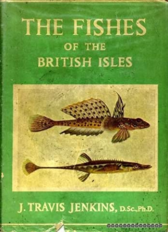 THE FISHES OF THE BRITISH ISLES, BOTH FRESH WATER AND SALT.