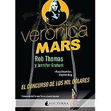 Veronica Mars: El concurso de los mil dólares (Literatura Mágica)