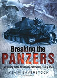 Breaking the Panzers by Kevin Baverstock (2004-05-06)