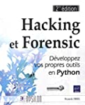 Hacking et Forensic - D�veloppez vos...
