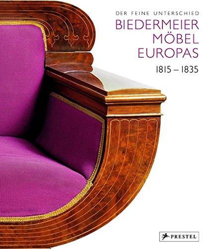 Der feine Unterschied. Biedermeiermöbel Europas 1815-1835