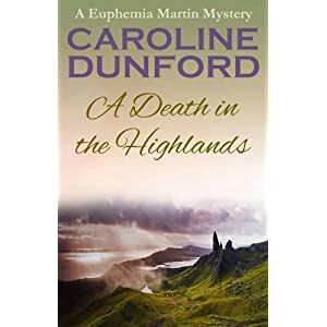 A Death in the Highlands - A Euphemia Martins Murder Mystery (Euphemia Martins Mysteries Book 2)