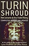 [( Turin Shroud: How Leonardo da Vinci Fooled History )] [by: Lynn Picknett] [Apr-2012]