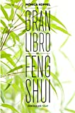 El Gran Libro del Feng Shui / The Big Book of Feng Shui