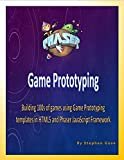 Phaser Game Prototyping: Building 100s of games using Game Prototyping templates in HTML5 and Phaser JavaScript Framework (English Edition)