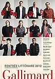 Rentrée littéraire Gallimard 2012 - Extraits gratuits