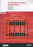 Temario Tramitación Procesal y Administrativa, turno libre (obra completa): Temario 2 Tramitación Procesal y Administrativa, turno libre
