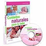 Cuidados naturales para tu bebé + CD