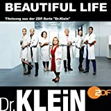 Beautiful Life (Titelsong aus der ZDF-Serie