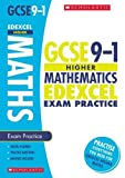 GCSE Maths Edexcel Practice Book for the Higher Grade 9-1 Course with free revision app (Scholastic GCSE Maths 9-1 Exam Practice) (GCSE Grades 9-1)