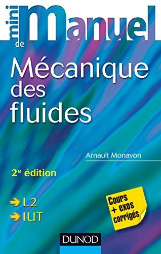 Mini manuel de Mécanique des fluides - 2e édition - Rappels de cours, exercices corrigés